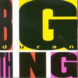 Duran Duran - Big Thing 1988