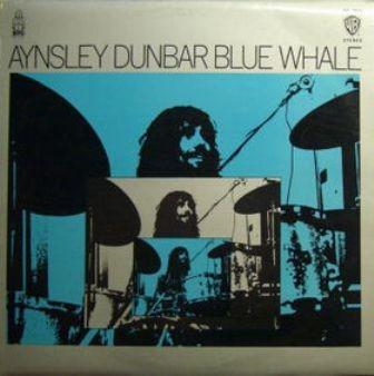Aynsley Dunbar - Blue Whale 1970
