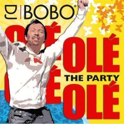 DJ Bobo - Ole Ole The Party 2008