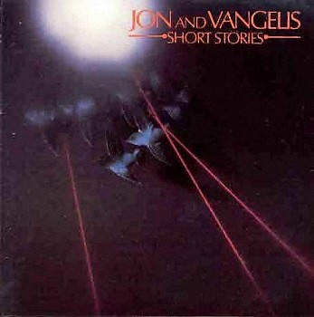 Jon Anderson & Vangelis - Short Stories (1980)