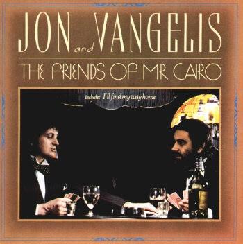 Jon Anderson & Vangelis - The Friends Of Mr.Cairo (1981)