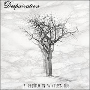 Despairation - A Requiem In Winters Hue 2008