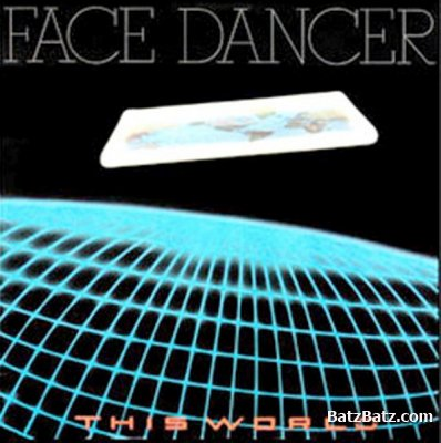 Face Dancer - This World 1979