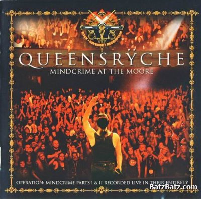Queensryche - Mindcrime At The Moore 2007 [2CD] (Lossless)