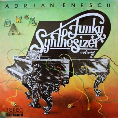 Adrian Enescu - Dance Funky Synthesizer Volume II (LP-Rip) (1984)