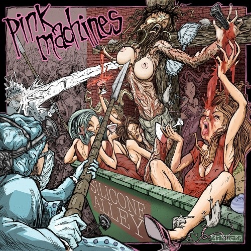 Pink Machines - Silicone Alley (2014)