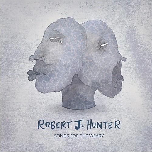 Robert J. Hunter - Songs For The Weary (2015)