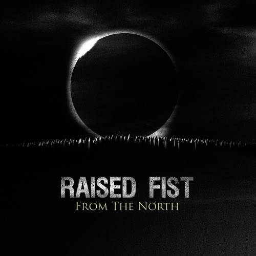Raised Fist - From the North (2015)