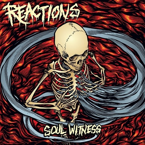 Reactions - Soul Witness (2015)