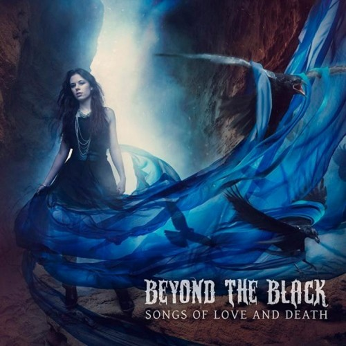 Beyond the Black - Songs of Love and Death (Limited Ed.) 2015