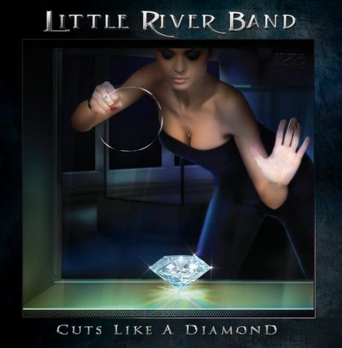 Little River Band - Cuts Like a Diamond (2013)