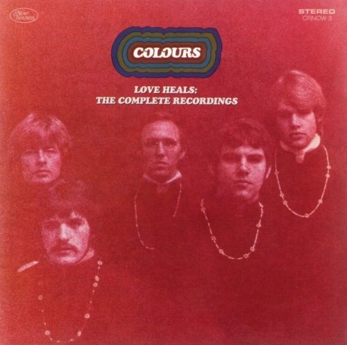 Colours - Love Heals: The Complete Recordings (1967-69) (2008) Lossless