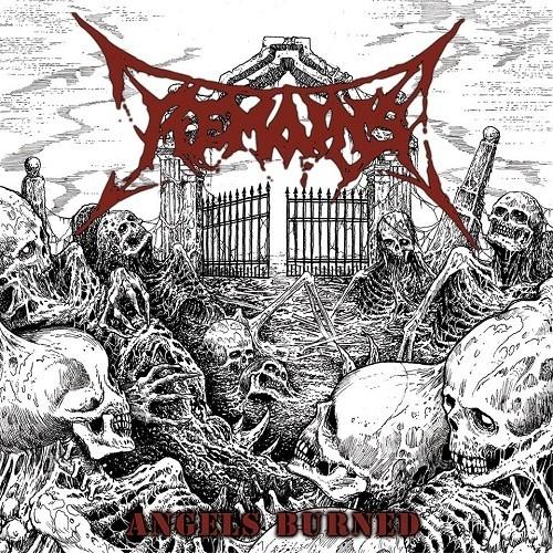Remains - Angels Burned (2014)
