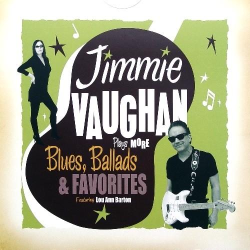 Jimmie Vaughan - Plays Blues, Ballads & Favorites 2011
