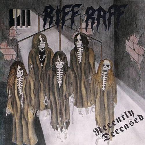 Riff Raff - Recently Deceased (1993)