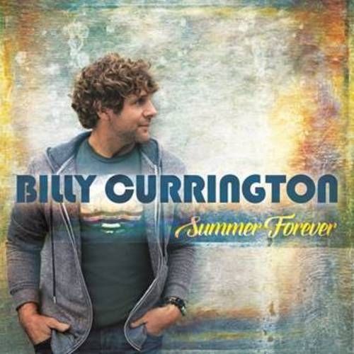 Billy Currington - Summer Forever (2015)