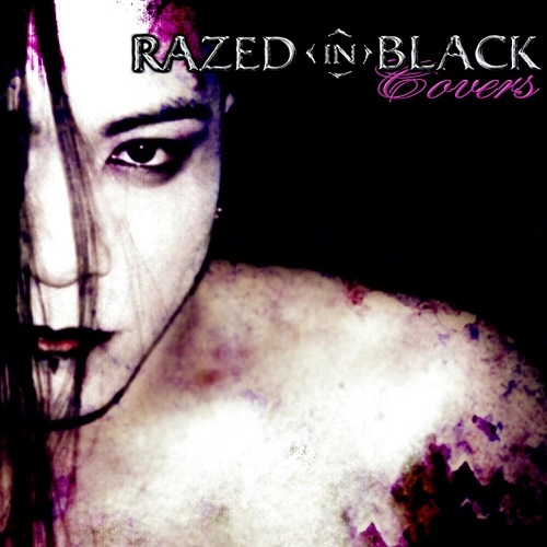 Razed In Black - Covers (Limited Edition) 2007