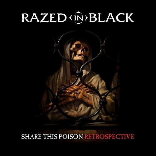 Razed In Black - Share This Poison - Retrospective (2012)