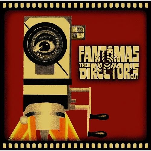 Fantômas - The Director's Cut (2001) Lossless
