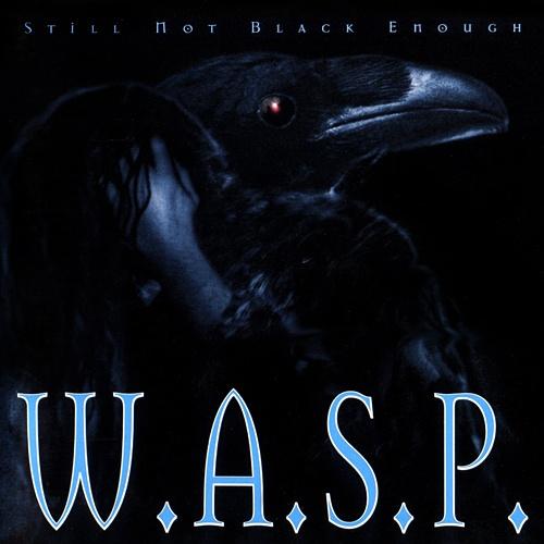 W.A.S.P. - Still Not Black Enough 1995 (Lossless+Mp3)