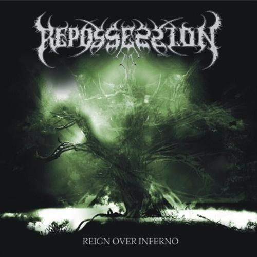Repossession - Reign Over Inferno (EP) 2008