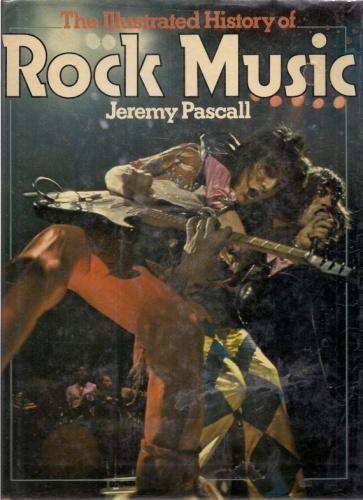 Джереми Паскаль – Иллюстрированная история рок-музыки.
