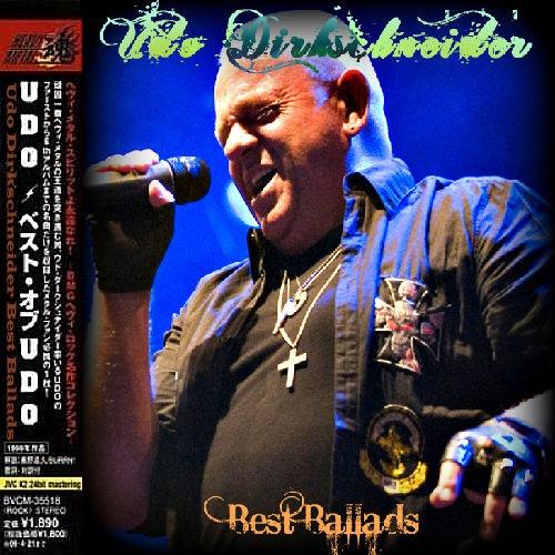 Udo Dirkschneider - Best Ballads 2011 (Limited Edition) (Bootleg)