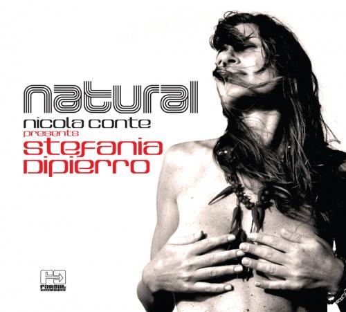 Nicola Conte & Stefania Di Pierro - Natural (2016)