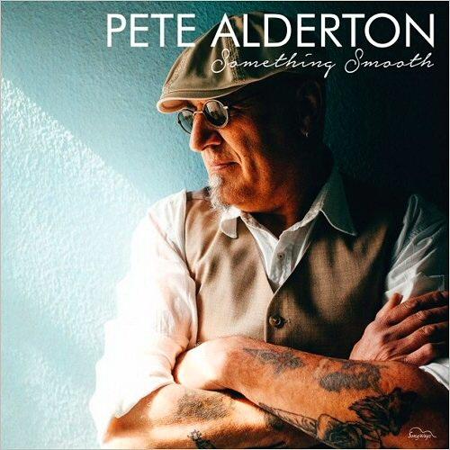 Pete Alderton - Something Smooth (2016)