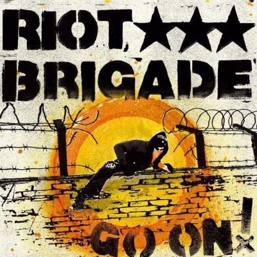 Riot Brigade - Go On! (2010)