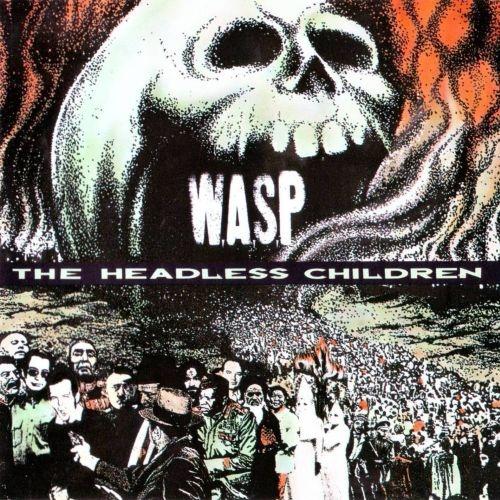 W.A.S.P. - The Headless Children 1989 (Lossless+Mp3)