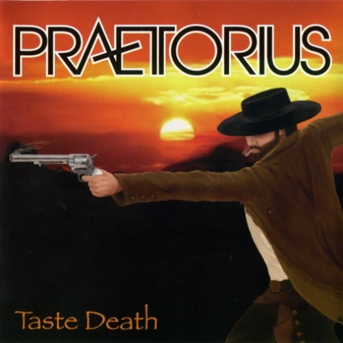 Praetorius - Taste Death 2008