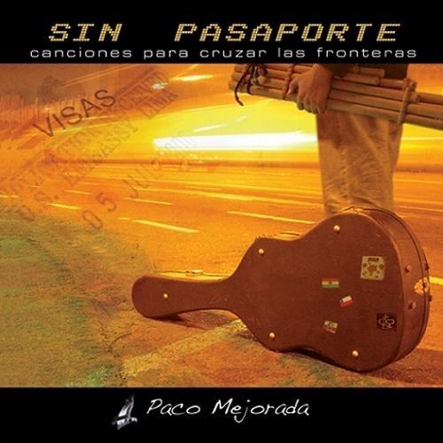 Paco Mejorada - Sin Pasaporte (2007)