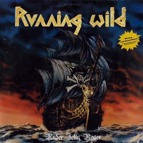Running Wild  - Under Jolly Roger 1987 (Lossless+Mp3)
