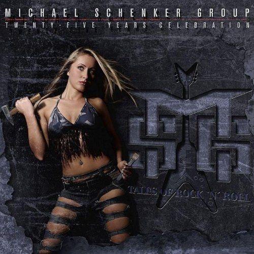 Michael Schenker Group (MSG) - Tales Of Rock'n'Roll - Twenty-Five Years Celebration 2006 (Lossless+Mp3)