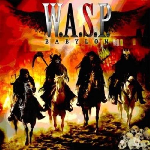 W.A.S.P. - Babylon 2009 (Lossless+Mp3)