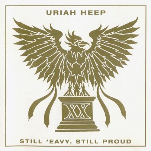 Uriah Heep - Still 'Eavy, Still Proud 1990