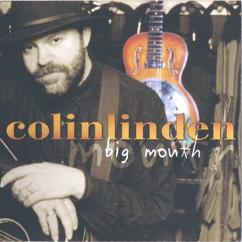 Colin Linden - Big Mouth (2001)