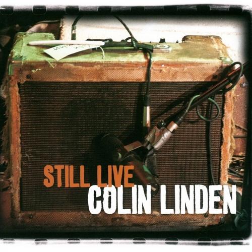 Colin Linden - Still Live (2012)