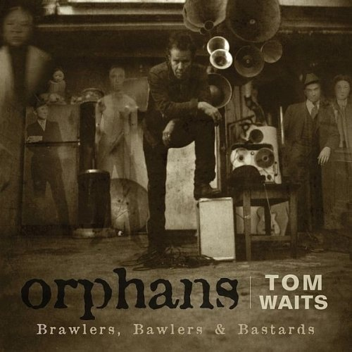 Tom Waits - Orphans: Brawlers, Bawlers & Bastards [3CD] (2006)