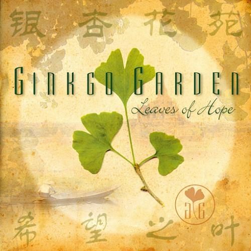 Ginkgo Garden - Leaves Of Hope (2006) (Lossless + MP3)