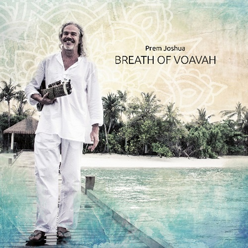 Prem Joshua - Breath of Voavah (2017)