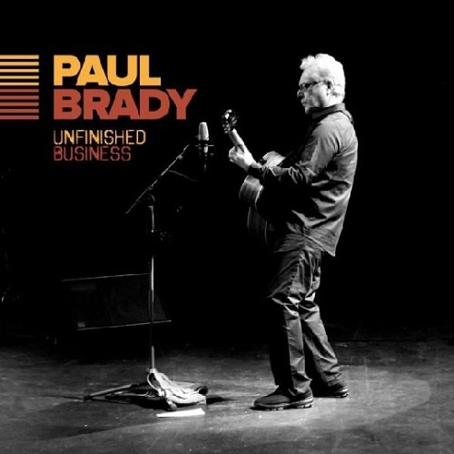 Paul Brady – Unfinished Business (2017)