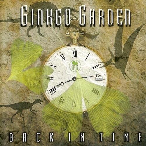 Ginkgo Garden - Back In Time (2002)