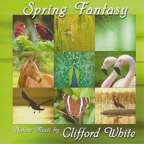 Clifford White - Spring Fantasy (1987)