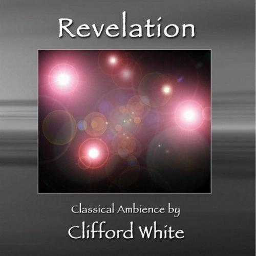 Clifford White - Revelation (1993)