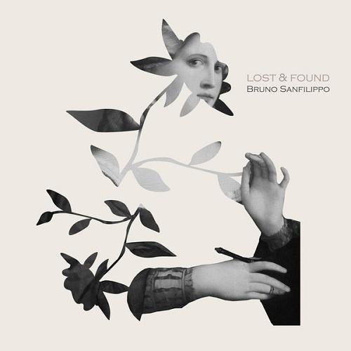 Bruno Sanfilippo - Lost & Found (2017)