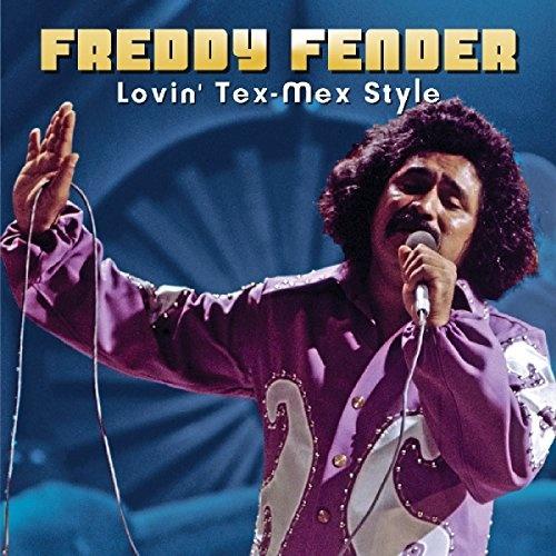 Freddy Fender - Lovin' Tex-Mex Style (2017)