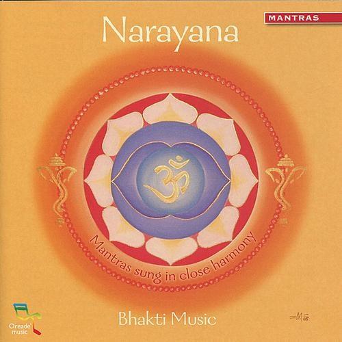 Bhakti Music - Narayana (2010)