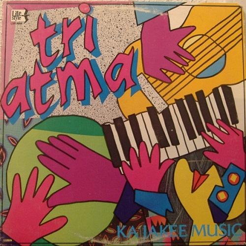 Tri Atma - Ka Jakee Music (1986)